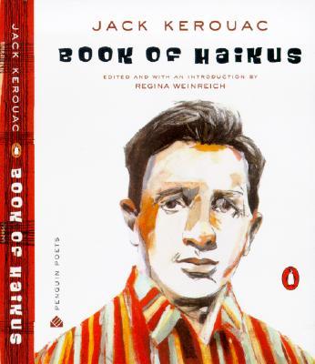 Book of Haikus By Kerouac, Jack/ Weinreich, Regina