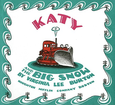Katy and the Big Snow By Burton, Virginia Lee/ Capaccio, George (NRT)