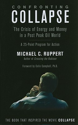 Confronting Collapse By Ruppert, Michael C.